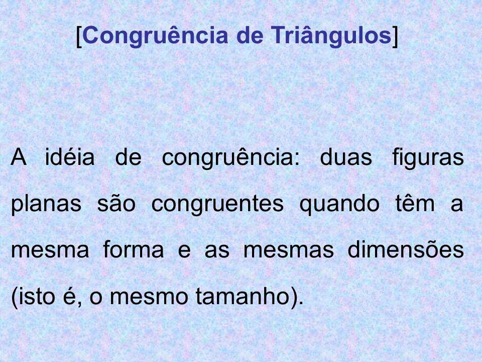 [Congruência de Triângulos]